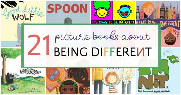 A list of Picture books about being different.